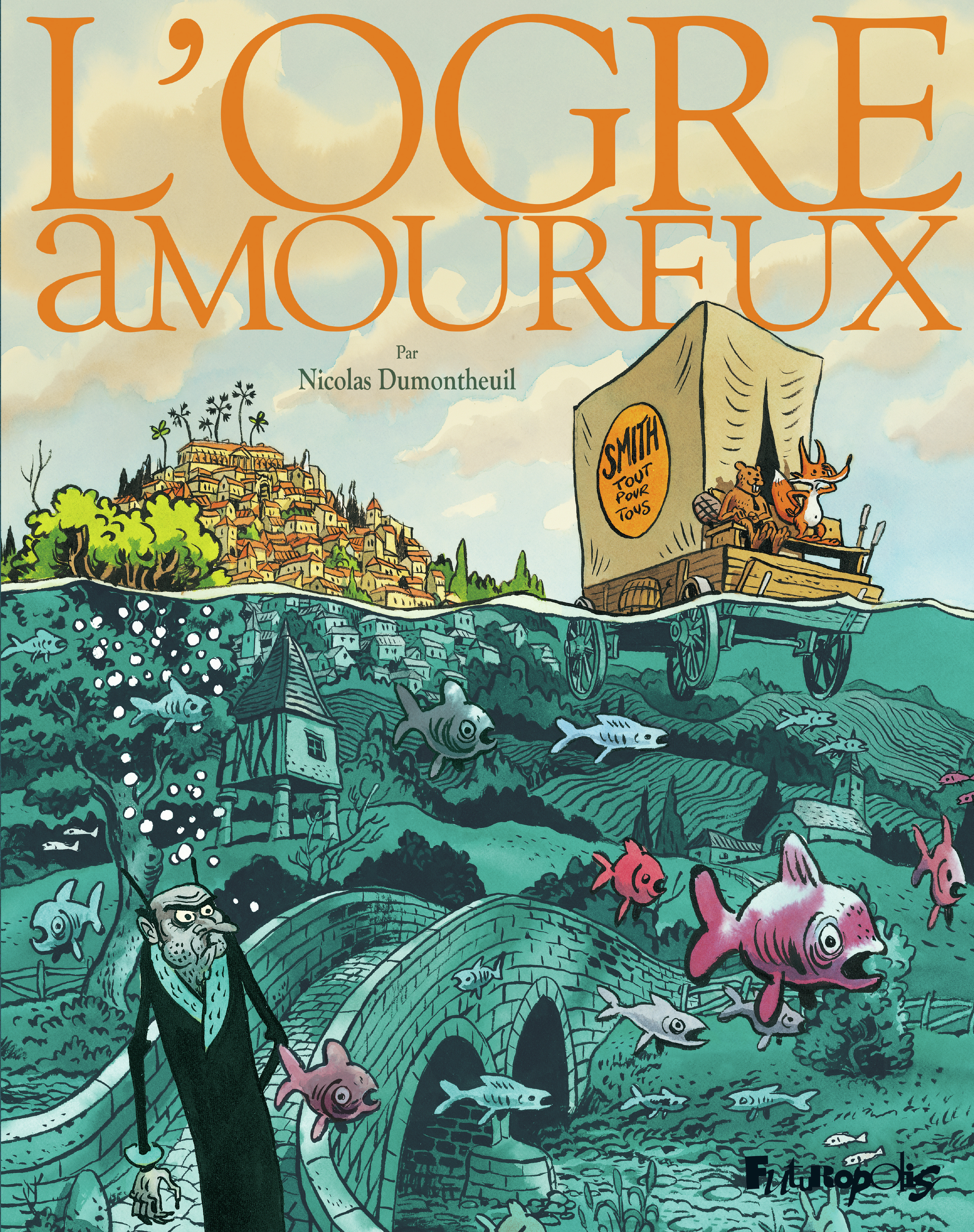 L'ogre amoureux | Dumontheuil, Nicolas