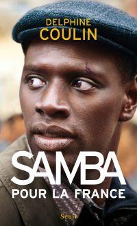 Samba pour la France | Coulin, Delphine. Auteur