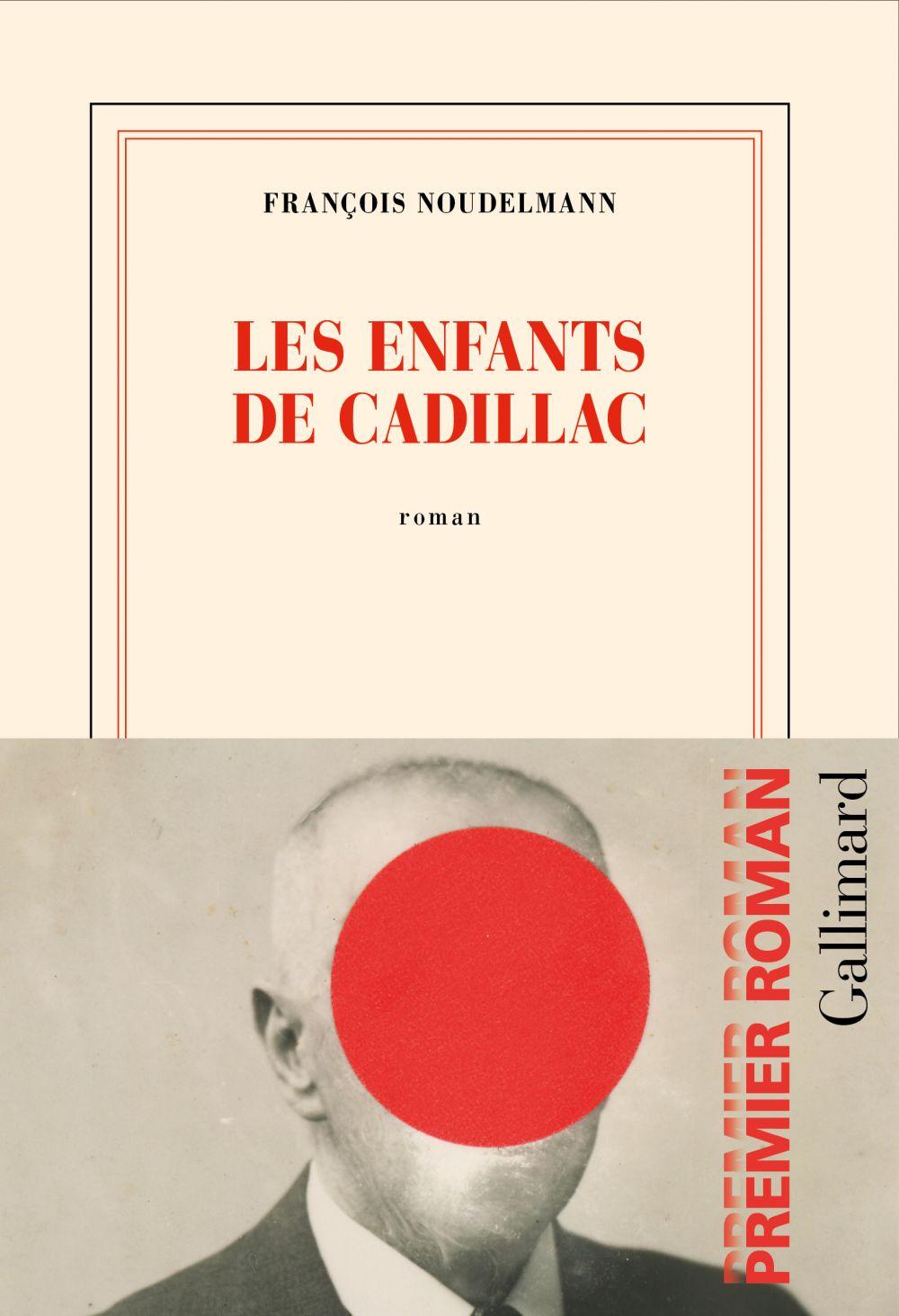 Les enfants de Cadillac   Noudelmann, François (1958-....). Auteur