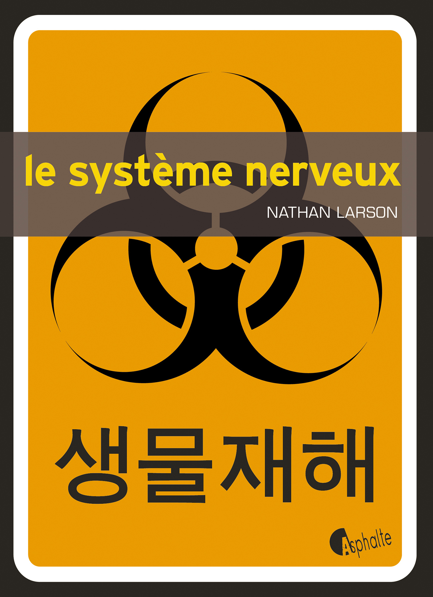 Le Système nerveux | Larson, Nathan