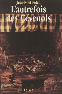 L'autrefois des Cévenols
