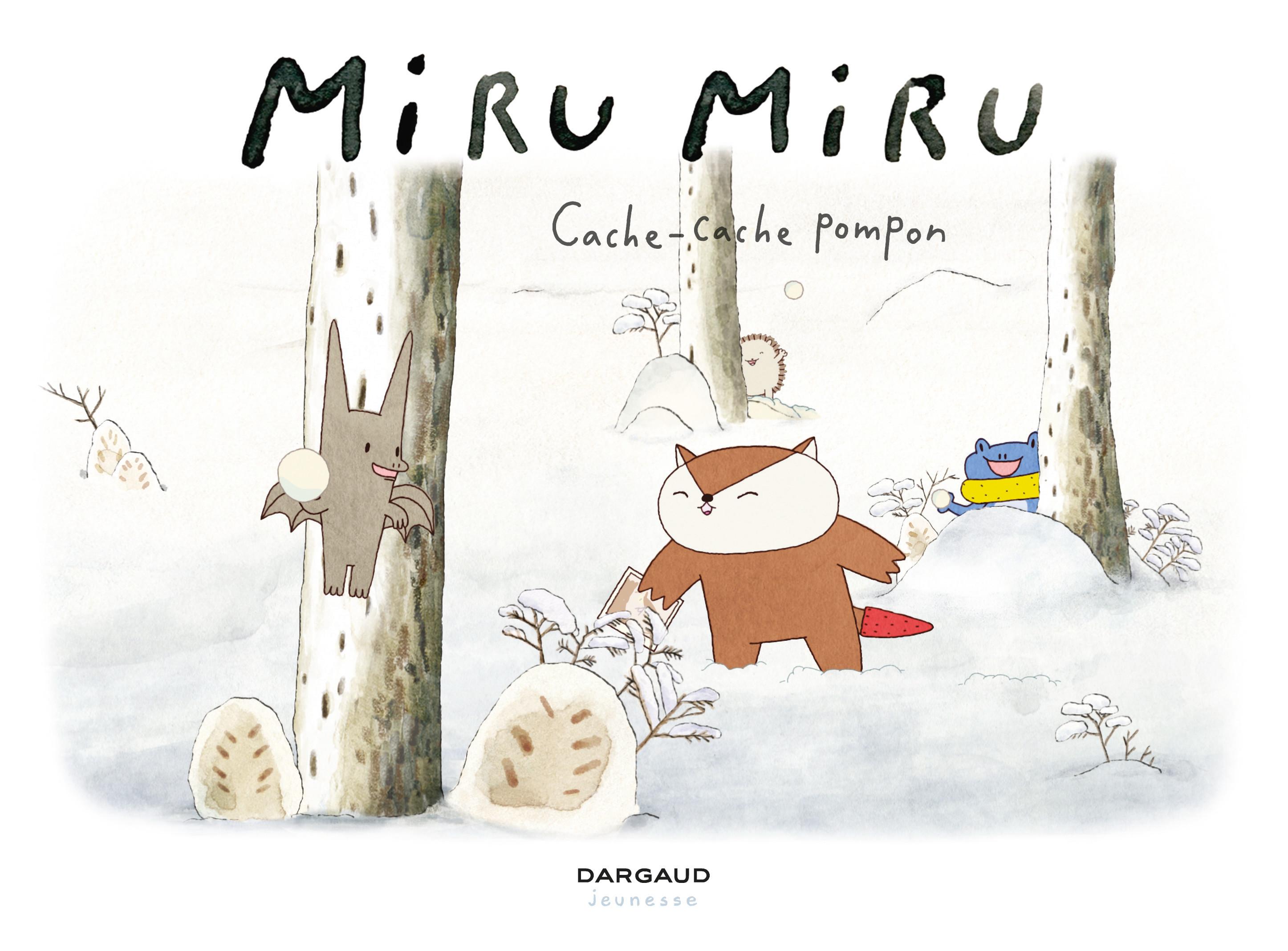 Miru Miru - Tome 3 - Cache-...