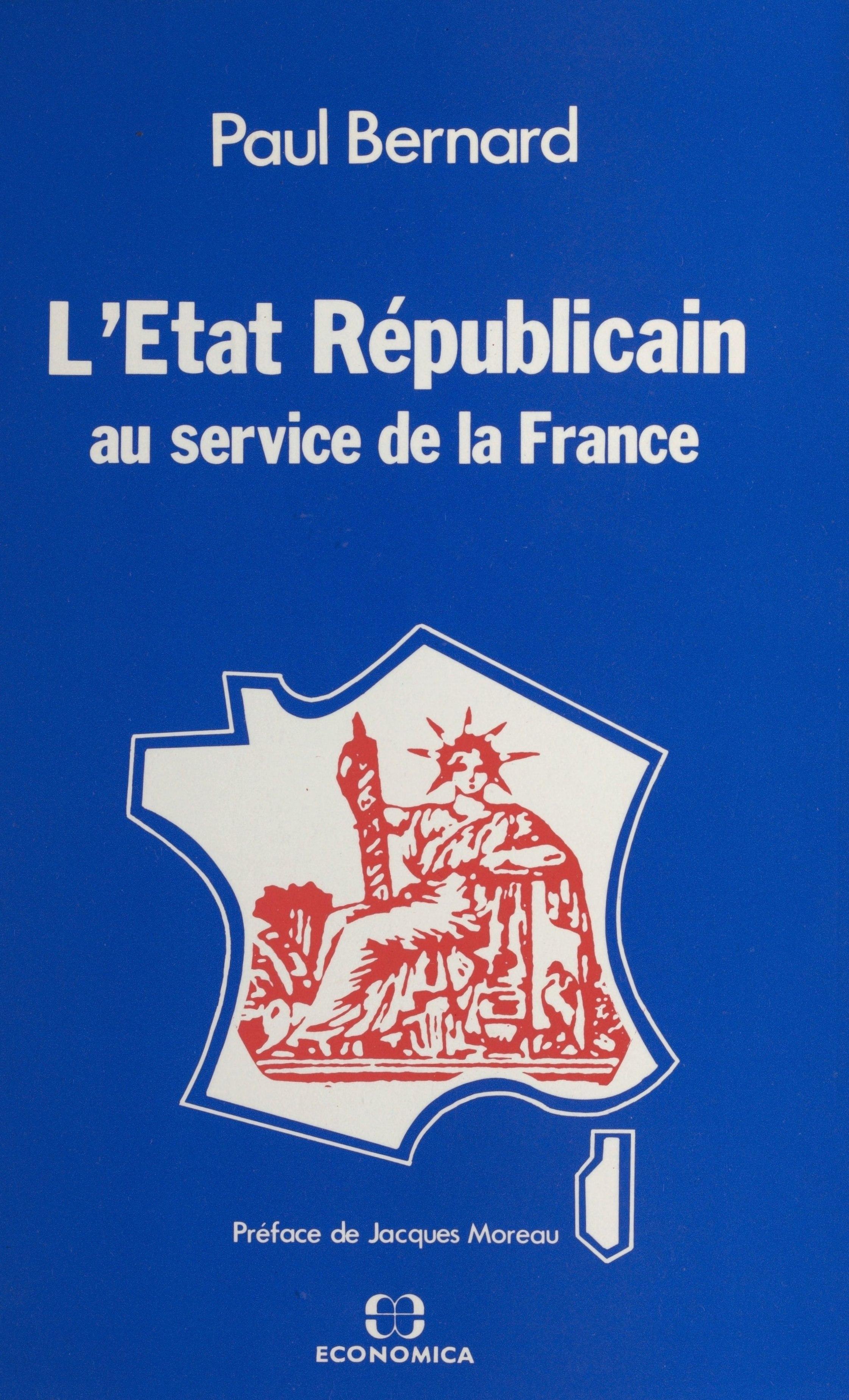 L'État républicain : au service de la France