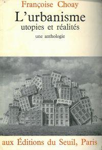 Urbanisme, utopies et réali...