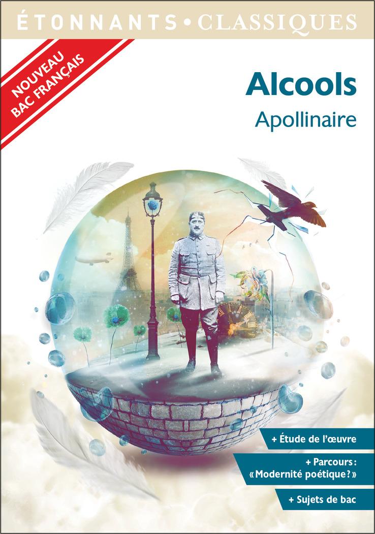 Alcools   Apollinaire, Guillaume. Auteur
