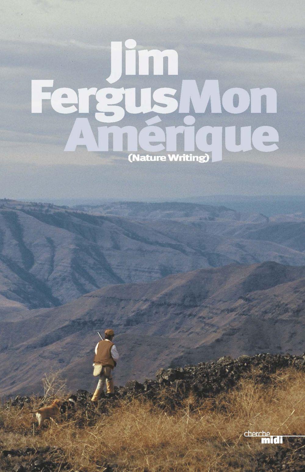 Mon Amérique | Fergus, Jim (1950-....). Auteur