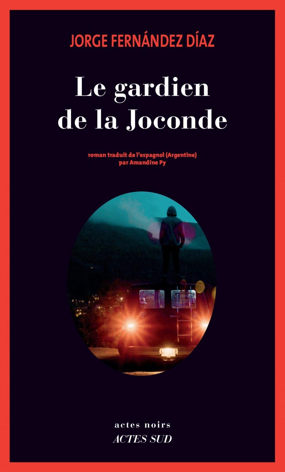 Le Gardien de La Joconde | Fernandez diaz, Jorge. Auteur