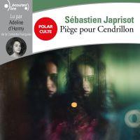 Piège pour Cendrillon | Japrisot, Sébastien. Auteur