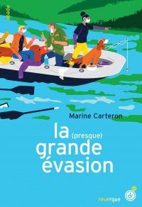 La (presque) grande évasion | Carteron, Marine. Auteur