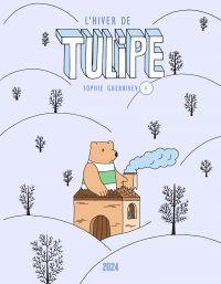 Tulipe - Tome 4 - L'hiver d...