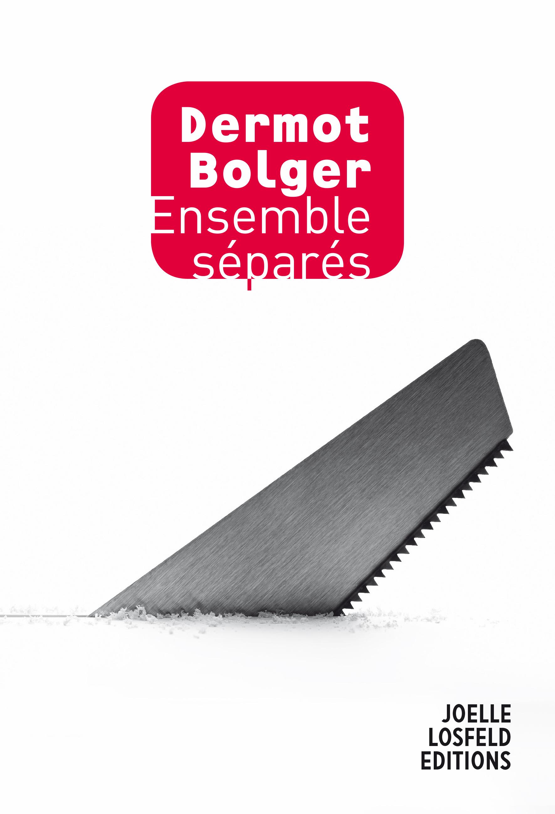 Ensemble séparés | Bolger, Dermot