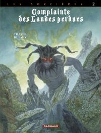 Complainte des landes perdues - Cycle 3 - tome 10 - Inferno