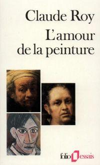 Descriptions critiques (Tome 3) - L'amour de la peinture