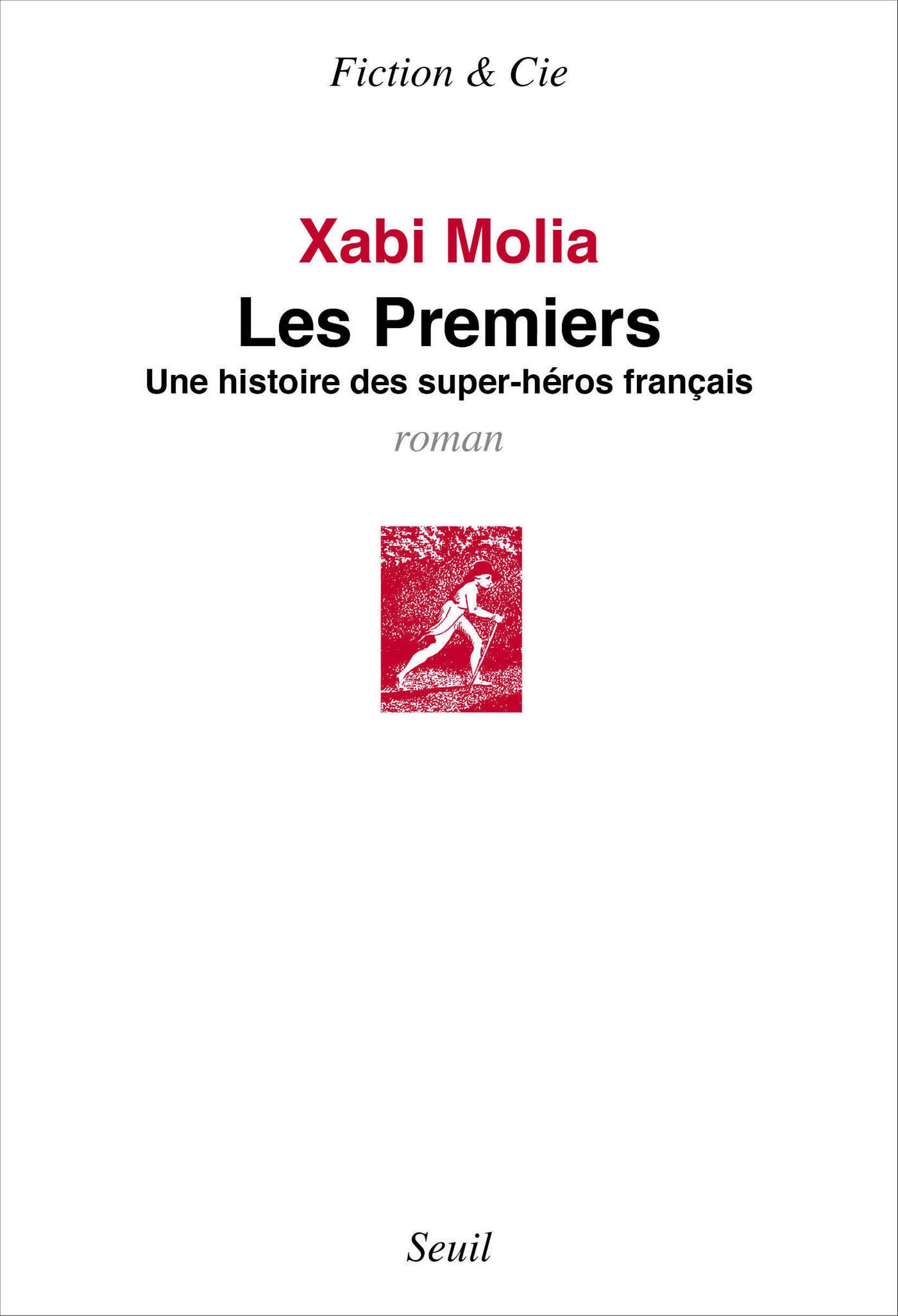 Les Premiers. Une histoire de super-héros français