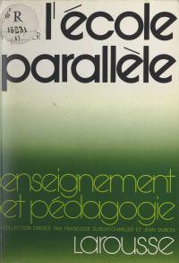 L'école parallèle