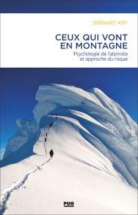 Ceux qui vont en montagne | AMY, Bernard. Auteur