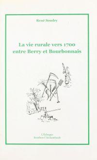 La vie rurale vers 1700 ent...