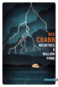 Meurtres à Willow Pond | Crabb, Ned