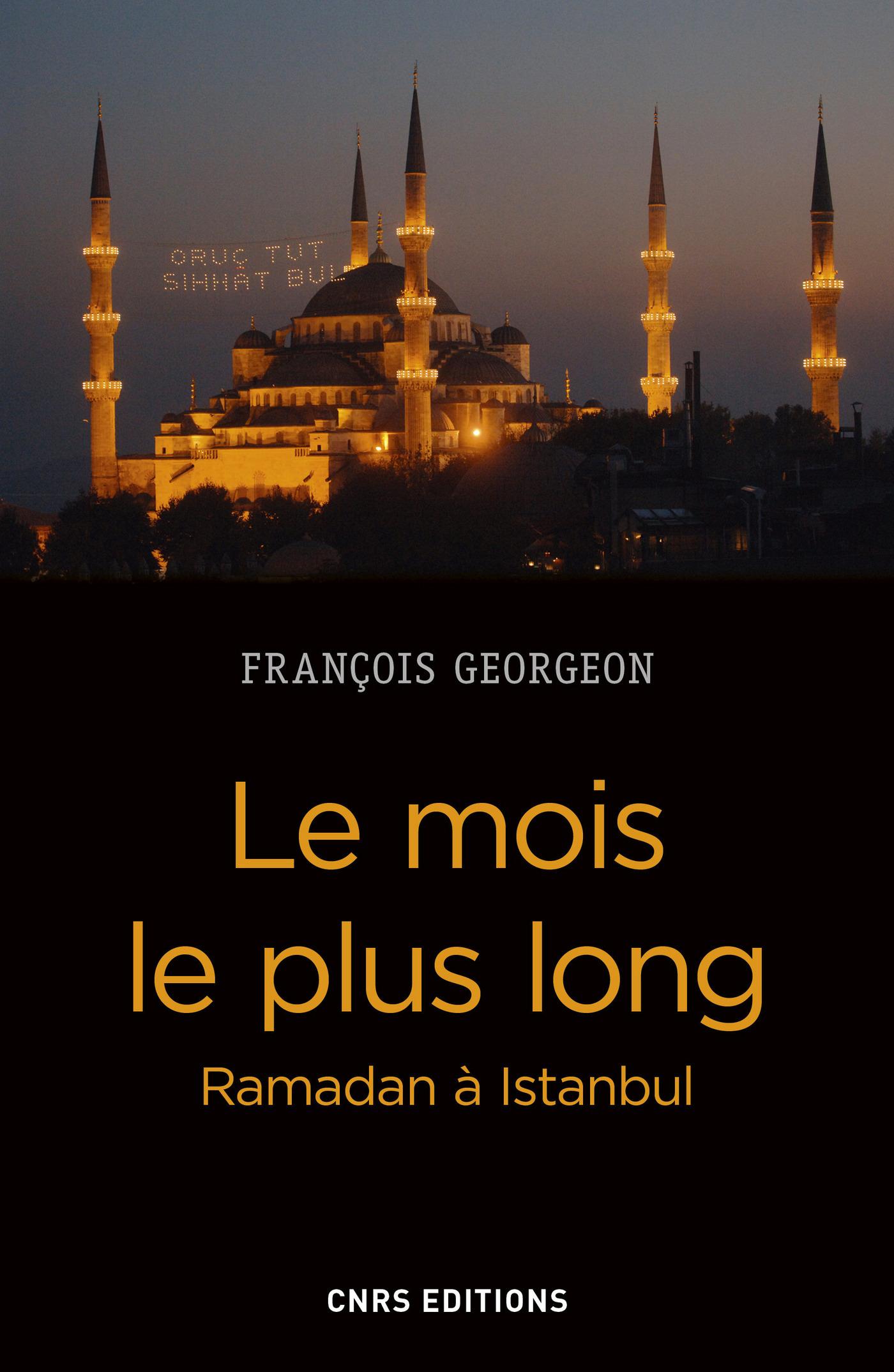 Le mois le plus long - Ramadan à Istanbul