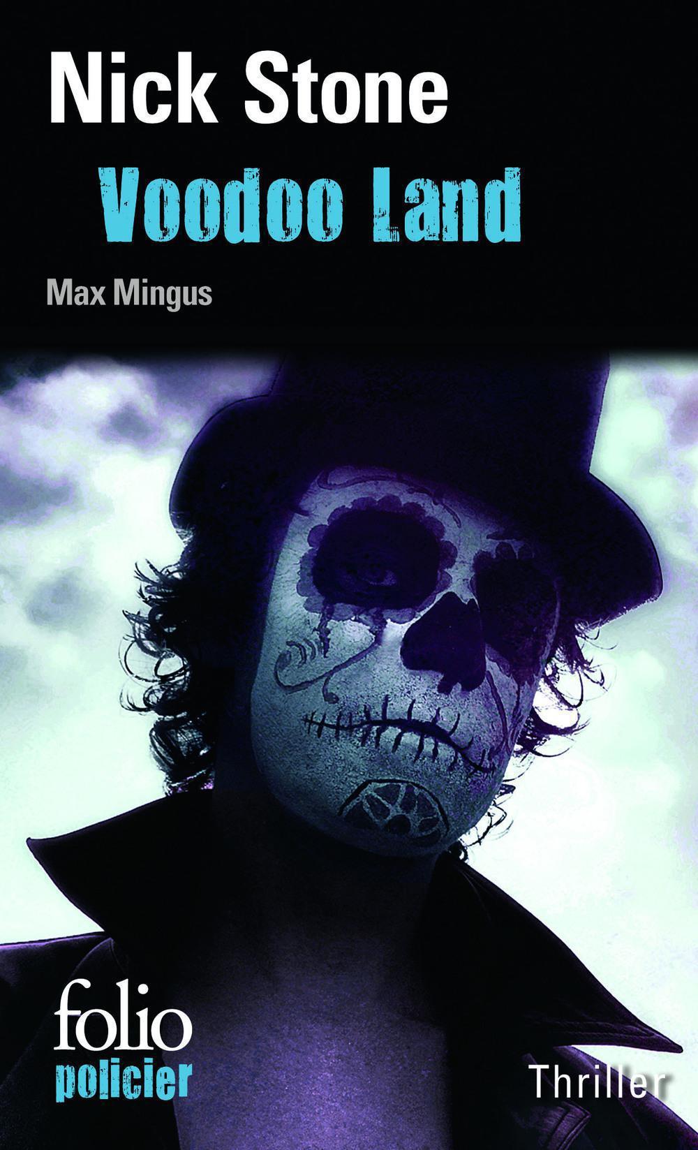 La trilogie Max Mingus (Tome 2) - Voodoo Land
