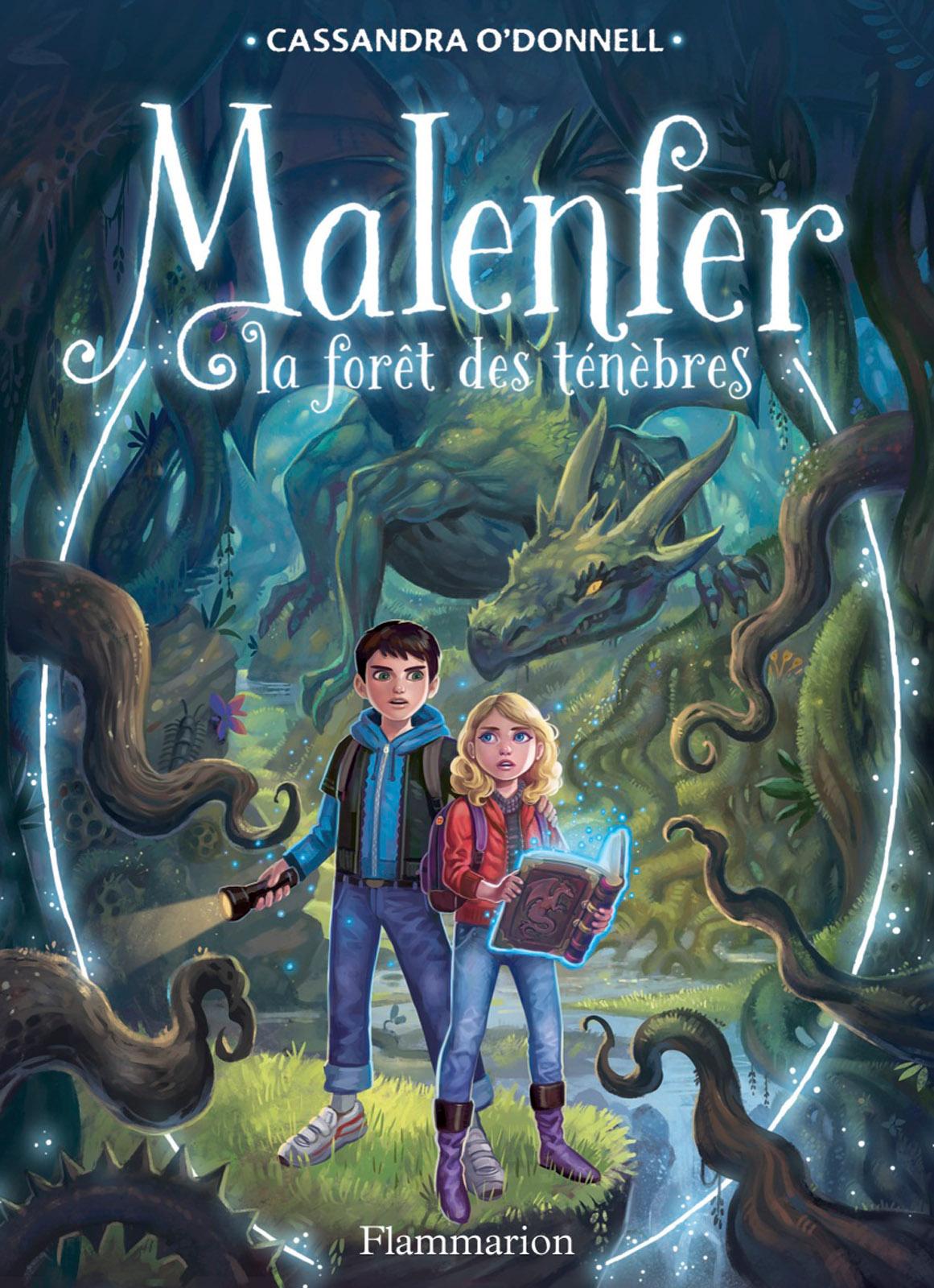 Malenfer - Terres de magie (Tome 1) - La forêt des ténèbres | O'Donnell, Cassandra