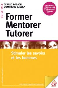 Former, mentorer, tutorer :...