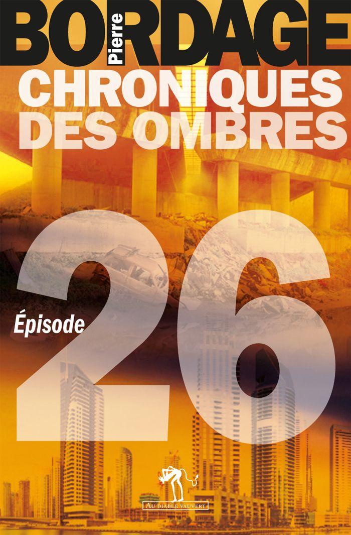 Chroniques des Ombres épisode 26