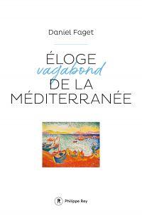Eloge de la Méditerranée