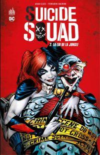 Suicide Squad - Tome 2 - La...