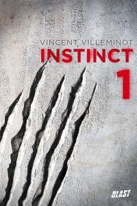 Instinct - Tome 1 | Villeminot, Vincent