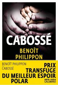 Cabossé | Philippon, Benoît. Auteur