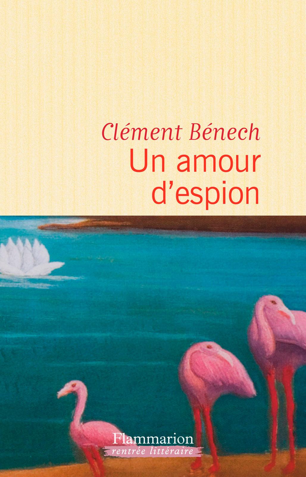 Un amour d'espion | Bénech, Clément