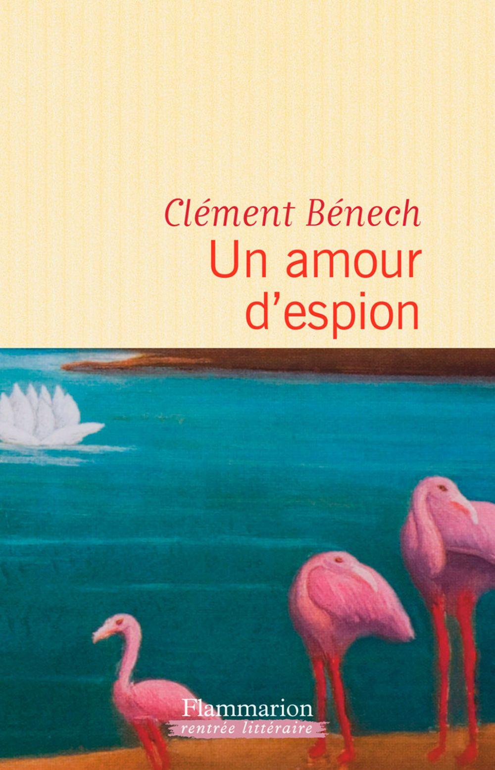 Un amour d'espion   Bénech, Clément. Auteur