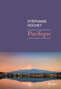Pacifique | Hochet, Stéphanie (1975-....). Auteur