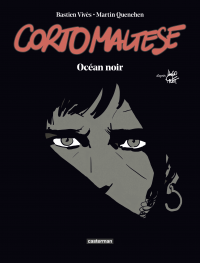 Corto Maltese : Océan noir ...