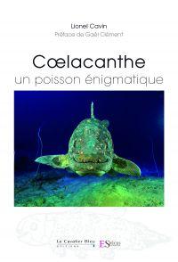 Coelacanthe, un poisson énigmatique