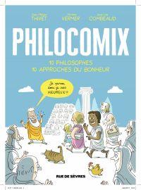 Philomix - 10 philosophes - 10 approches du bonheur | Thivet, Jean-Philippe. Auteur