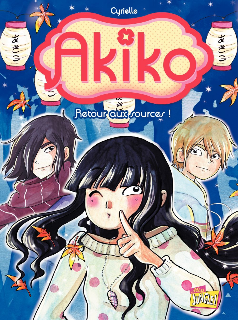 Akiko - Tome 3 - Retour aux sources   Cyrielle, . Auteur