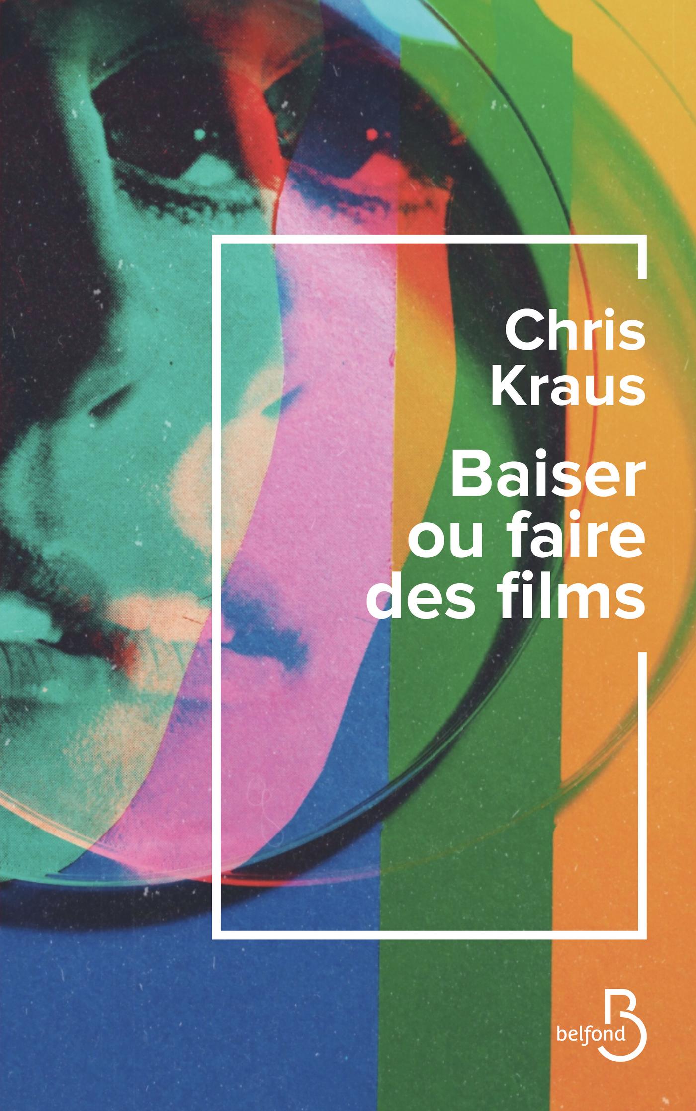 BAISER OU FAIRE DES FILMS