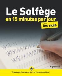 Le solfège en 15 minutes par jour pour les Nuls mégapoche | PRIGENT, Hugo. Auteur