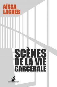 Scènes de la vie carcérale