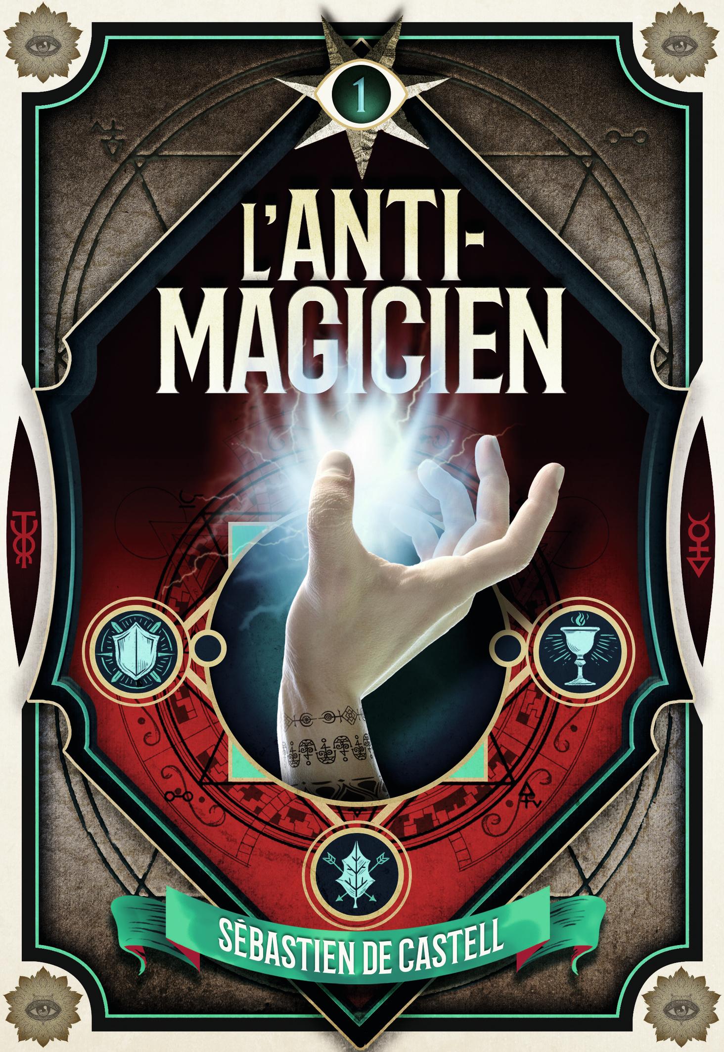 L'anti-magicien (Tome 1) |