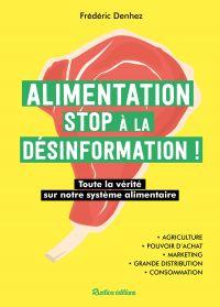 Alimentation : stop à la dé...