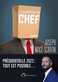 La surprise du chef | Macé-Scaron, Joseph (1958-....). Auteur