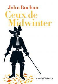 Ceux de Midwinter | Buchan, John (1875-1940). Auteur