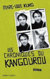 Les Chroniques du kangourou | Kling, Marc-Uwe (1982-....). Auteur