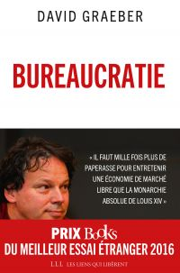 Bureaucratie | Graeber, David (1961-2020). Auteur