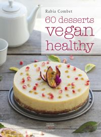 60 desserts vegan healthy
