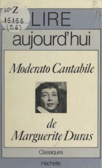 Moderato cantabile, de Marg...