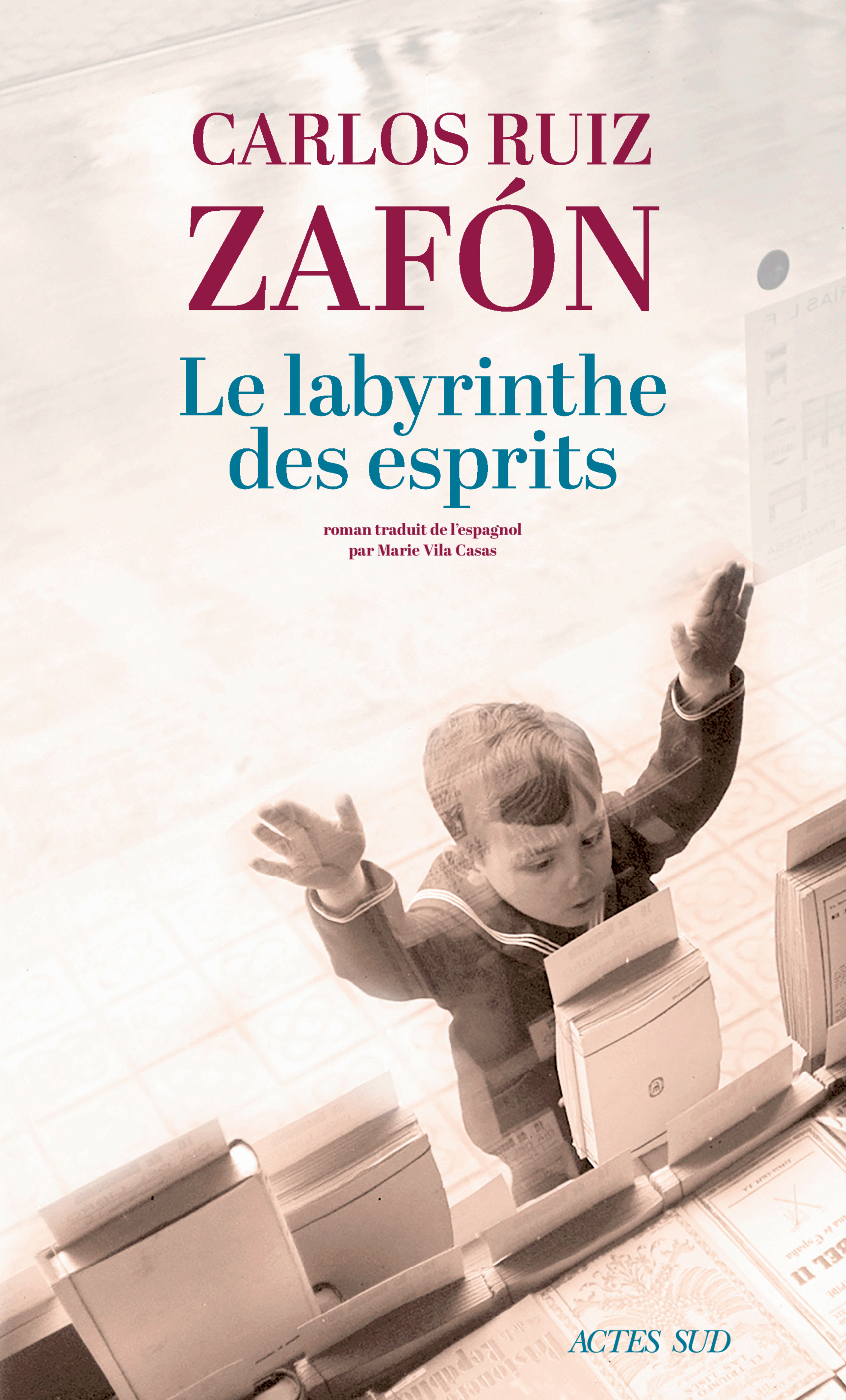 Le Labyrinthe des esprits | Zafon, Carlos ruiz